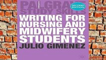 [P.D.F] Writing for Nursing and Midwifery Students (Palgrave Study Skills) [E.P.U.B]