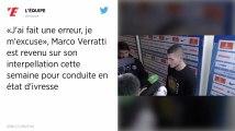 Paris SG. Marco Verrattia «passé trois jours difficiles» après son contrôle d'alcoolémie positif
