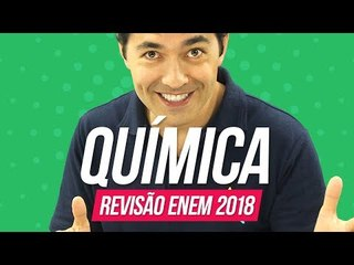 Química   Revisão Enem 2018