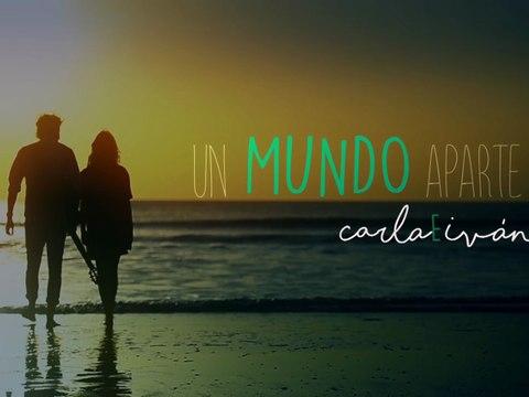 Carla E Ivan - Un Mundo Aparte