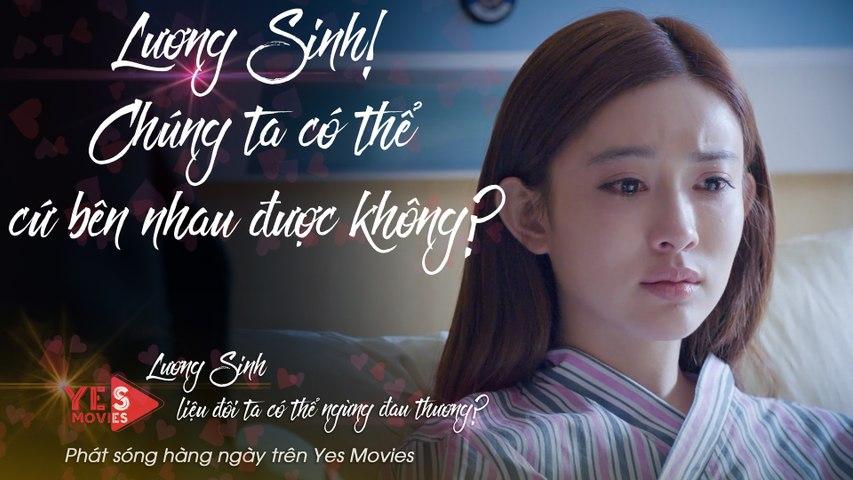 [BESTCUT TẬP 48] Vị Ương tỏ vẻ đáng thương để níu chân Lương Sinh nhưng không thành | YES MOVIES