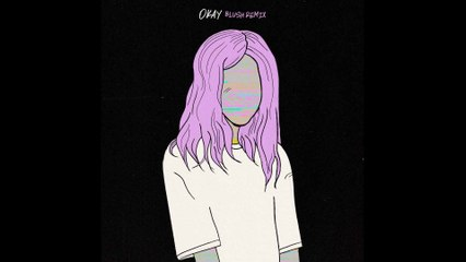 Alison Wonderland - Okay