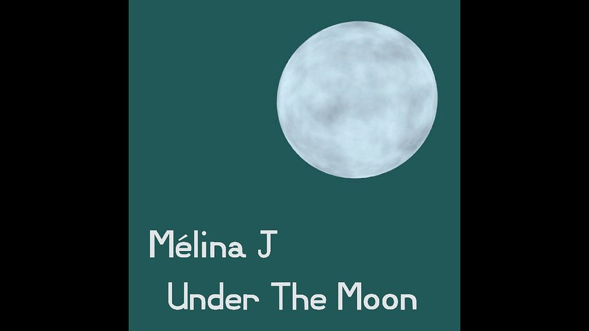 Under the moon - Melina J, preview