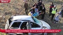 Kadın sürücü otomobiliyle şarampole uçtu