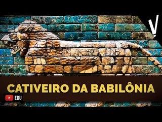 IMPÉRIO CALDEU e o CATIVEIRO DA BABILÔNIA │Historia