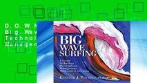 D.O.W.N.L.O.A.D [P.D.F] Big Wave Surfing: Extreme Technology Development, Management, Marketing