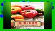 [P.D.F] Heirloom: Notes from an Accidental Tomato Farmer [P.D.F]