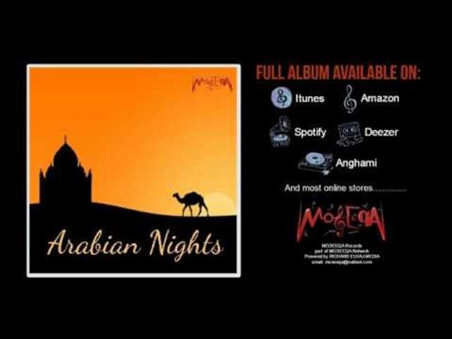 Farid El Attrache - Hezze Ya Nawaem - Arabian Nights