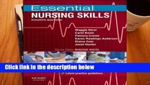 [P.D.F] Essential Nursing Skills: Clinical skills for caring (Essential Skills for Nursing)
