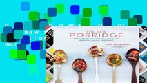 F.R.E.E [D.O.W.N.L.O.A.D] The New Porridge: Grain-based nutrition bowls for morning, noon and