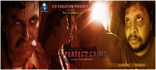 Bengali Short Film - Perfect Crime - Full HD With English Subtitles