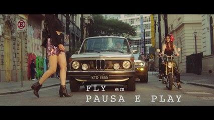 Fly - Pausa E Play