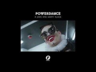 Powerdance  'A Safe and Happy Place' (JKriv Remix)