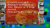 [P.D.F] Cultural Awareness in Nursing and Healthcare: An Introductory Text [A.U.D.I.O.B.O.O.K]