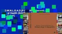 D.O.W.N.L.O.A.D [P.D.F] Key Concepts in Mental Health (SAGE Key Concepts series) [E.B.O.O.K]