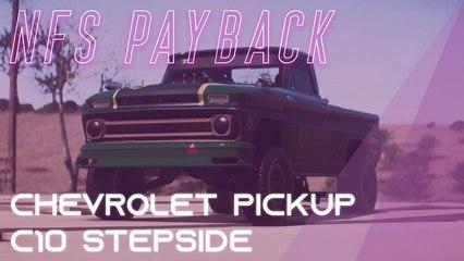 Need for speed payback : Comment avoir les pièce de la Chevrolet Pick-UP C10 Stepside