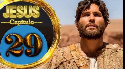 Capitulo 29 JESUS HD Español
