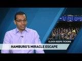 Hamburg's miracle escape