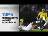 Top 5 rivalidades entre naciones