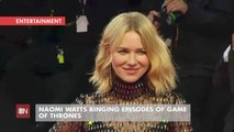 Naomi Watts Is Binge Watching Game Of Thrones Episodes