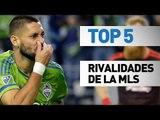 Top 5 rivalidades de la MLS