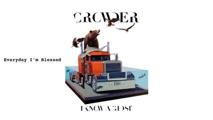 Crowder - Everyday I'm Blessed