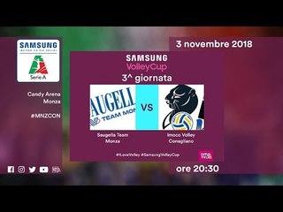 Monza - Conegliano   Speciale   3^ Giornata   Samsung Volley Cup 2018/19