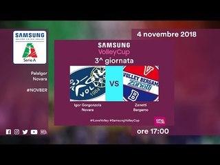 Novara - Bergamo   Speciale   3^ Giornata   Samsung Volley Cup 2018/19