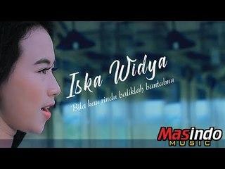 Iska Widya - Bila Kau Rindu Baliklah Bantalmu [OFFICIAL]