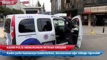 Kadın polis, kaymakamlık binasında intihara kalkıştı