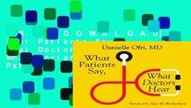 F R E E [D O W N L O A D] What Patients Say, What Doctors Hear  What Doctors Say, What Patients
