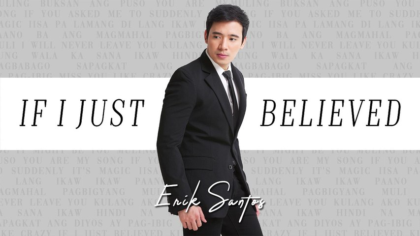 Erik Santos - If I Just Believed (Audio)