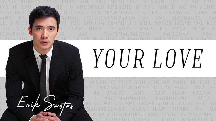 Erik Santos - Your Love (Audio)