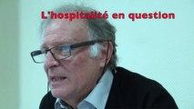 L'hospitalité en question, par Gilbert Clavel : Accueil de l'étranger, des personnes âgées dépendantes, des mineurs étrangers isolés…  Quelles sont les conditions indispensables à la construction d'un monde hospitalier ?