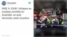 Australie. Un mort et deux blessés dans une attaque au couteau : la police sur la piste terroriste.