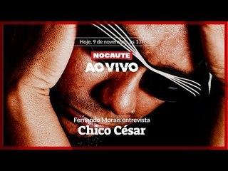 FERNANDO MORAIS ENTREVISTA CHICO CÉSAR - NOCAUTE AO VIVO