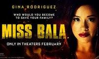Miss Bala Trailer 01/25/2019