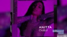 Anitta Releases Three-Song EP 'Solo' | Billboard News