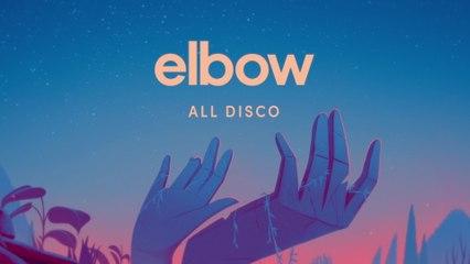 Elbow - All Disco