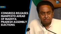 Congress releases manifesto ahead of Madhya Pradesh Assembly elections