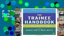 [P.D.F] The Trainee Handbook: A Guide for Counselling   Psychotherapy Trainees Fourth Edition