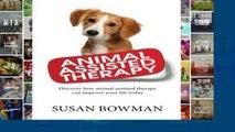 D.O.W.N.L.O.A.D [P.D.F] Animal Assisted Therapy: Discover how animal assisted therapy can improve
