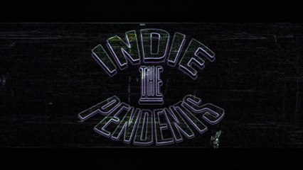 theINDIEpendents_Ep_005