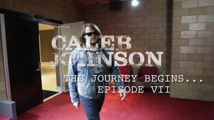 Caleb Johnson - The Journey Begins: Part VII