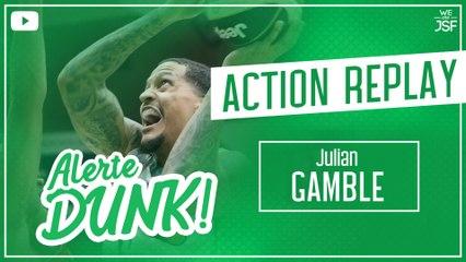 ACTION REPLAY - Le dunk de Julian Gamble
