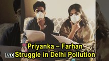 Priyanka Farhan Struggle in Delhi Pollution The Sky is Pink Kickstarts