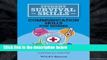 D.O.W.N.L.O.A.D [P.D.F] Communication Skills for Nurses (Student Survival Skills)