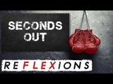 NEW: Seconds Out REFLEXIONS weekend review - Usyk vs Bellew & more