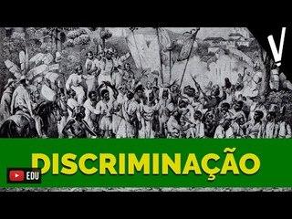 DISCRIMINAÇÃO NA COLÔNIA│ História do Brasil