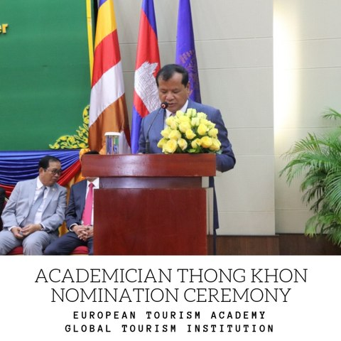 EUROPEAN ACADEMY AND WORLD TOURISM COMMUNITY RECOGNIZE MINISTER THONG KHON AS ACADEMICIAN